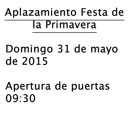 Comunicado Importante: Aplazamiento Festa de la Primavera