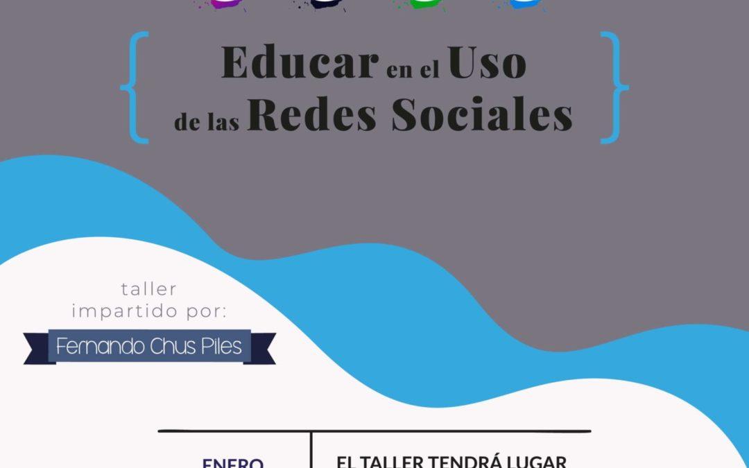 Escuela de Familias – Educar en el uso de las Redes Sociales