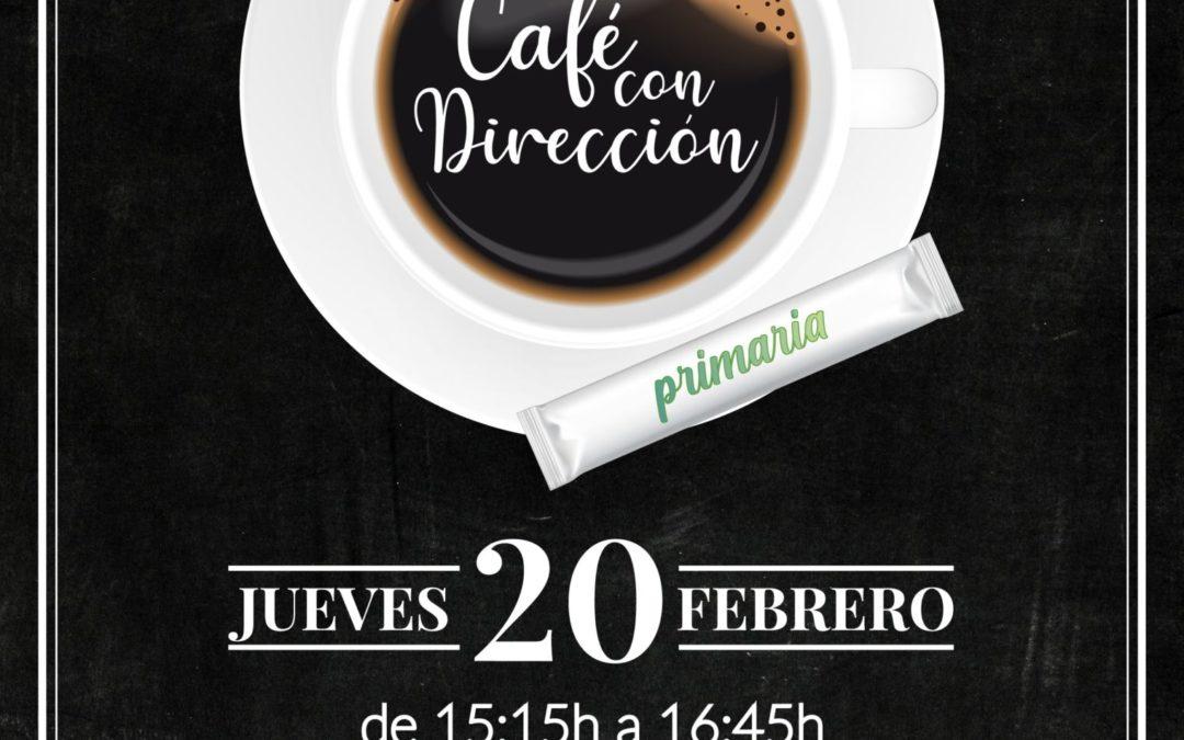 Café con Dirección – Primaria
